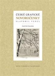 Slavomil_Vencl_ceske_ graficke_ novorocenky
